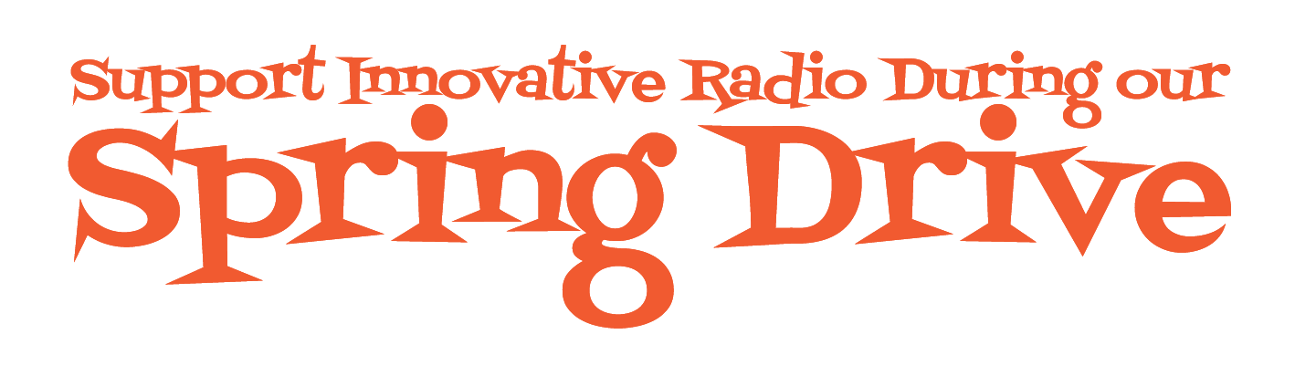Support innovative radio during our spring drive.png